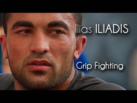 Ilias Iliadis- Grip Fighting- A Must Watch